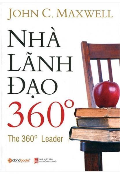 sach nha lanh dao 360 9 quyển sách hay về lãnh đạo được các CEO hàng đầu thế giới khuyên đọc