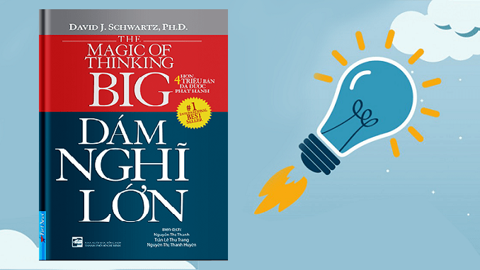"""Review Sách: """"Dám nghĩ lớn"""" - David Schwartz - Medio's Blog"""