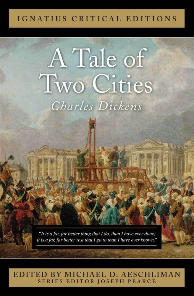 A Tale of Two Cities (Câu chuyện hai thành phố) của văn hào Charles Dickens