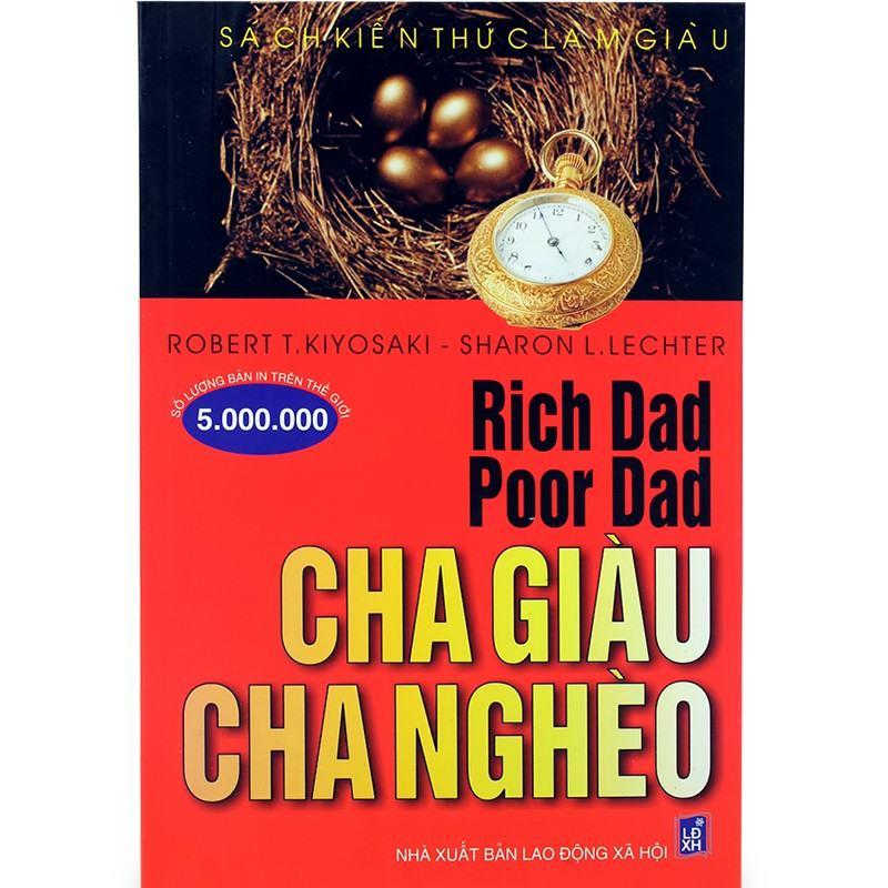 Cha Giàu Cha Nghèo - Bài học kinh doanh Tác giả Robert T. Kiyosaki – Sharon L. Lechter   SachDayRoi.com
